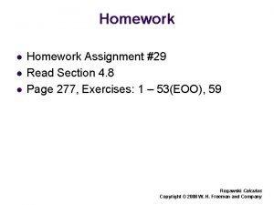Homework l l l Homework Assignment 29 Read