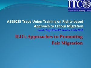 A 159035 Trade Union Training on Rightsbased Approach