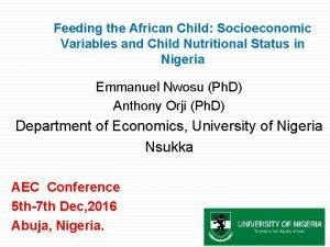 Feeding the African Child Socioeconomic Variables and Child