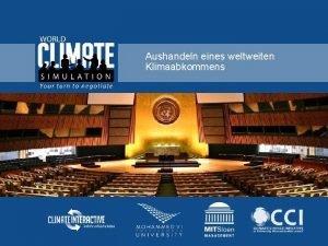 Aushandeln eines weltweiten Klimaabkommens Tagesordnung 1 Einfhrung 2