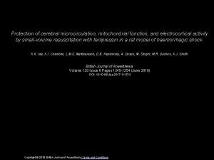Protection of cerebral microcirculation mitochondrial function and electrocortical