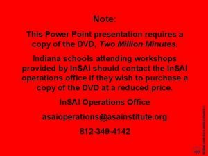 Note This Power Point presentation requires a copy