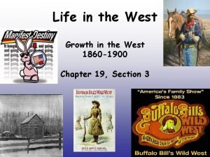 Life in the West Growth in the West