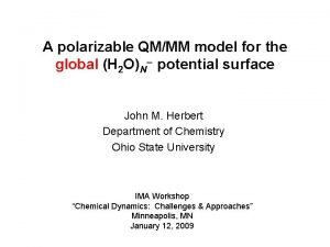 A polarizable QMMM model for the global H