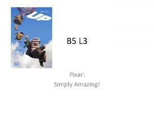 B 5 L 3 Pixar Simply Amazing Hello