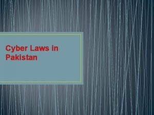 Cyber Laws in Pakistan Cyber Crimes Activity in