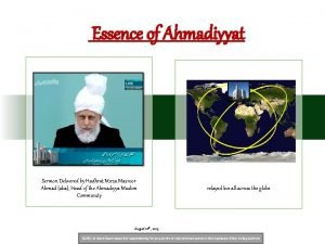 Essence of Ahmadiyyat Sermon Delivered by Hadhrat Mirza