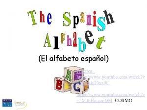 El alfabeto espaol Practica https www youtube comwatch