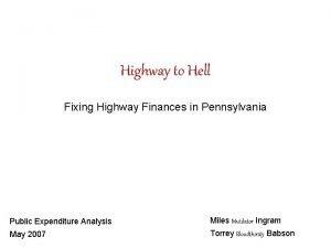 Highway to Hell Fixing Highway Finances in Pennsylvania