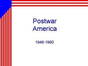 Postwar America 1946 1960 GI BILL HELPS RETURNING