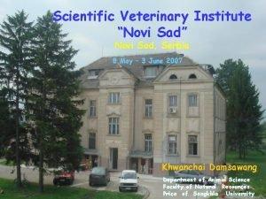 Scientific Veterinary Institute Novi Sad Novi Sad Serbia