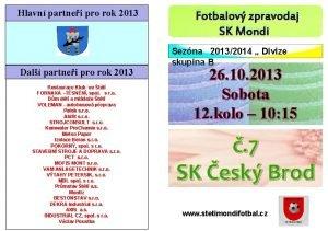 Hlavn partnei pro rok 2013 Dal partnei pro