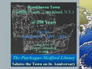 Brookhaven Town Suffolk County Long Island N Y