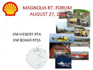 MAGNOLIA RT FORUM AUGUST 27 2013 JIM HIEBERT