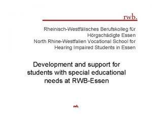 rwb RheinischWestflisches Berufskolleg fr Hrgschdigte Essen North RhineWestfalien
