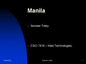 Manila 9242020 n Sameer Totey n CSCI 7818