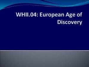 WHII 04 European Age of Discovery Hemispheres United
