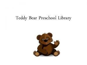Teddy Bear Preschool Library Bears Goldilocks The Three