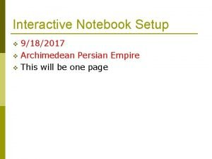Interactive Notebook Setup 9182017 v Archimedean Persian Empire
