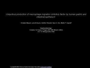 Ubiquitous production of macrophage migration inhibitory factor by