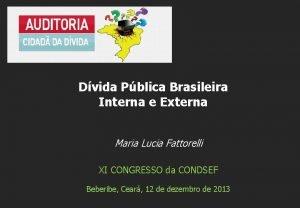 Dvida Pblica Brasileira Interna e Externa Maria Lucia