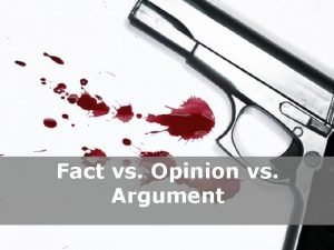 Fact vs Opinion vs Argument Powerpoint Templates Page