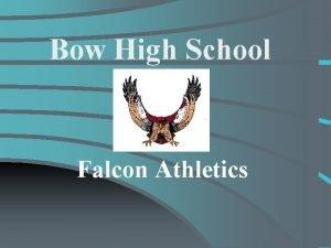 Bow High School Falcon Athletics BOW HIGH Athletic