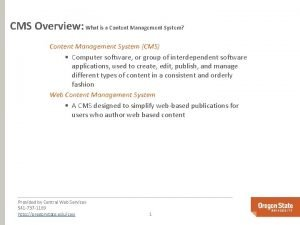 CMS Overview What is a Content Management System