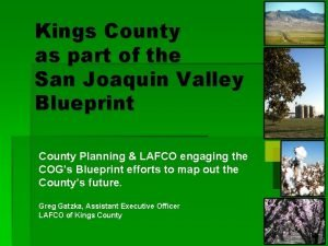 Kings County as part of the San Joaquin