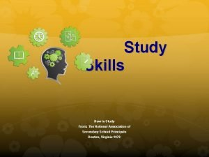 Study Skills How to Study From The National