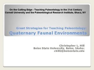 On the Cutting Edge Teaching Paleontology in the