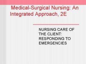MedicalSurgical Nursing An Integrated Approach 2 E NURSING