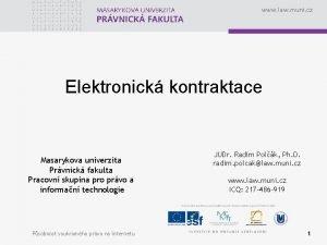 www law muni cz Elektronick kontraktace Masarykova univerzita