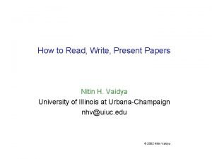 How to Read Write Present Papers Nitin H