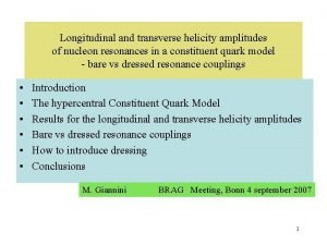 Longitudinal and transverse helicity amplitudes of nucleon resonances