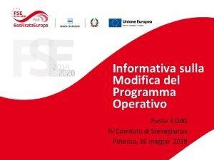 Informativa sulla Modifica del Programma Operativo Punto 5