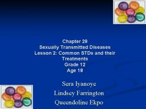 Chapter 29 Sexually Transmitted Diseases Lesson 2 Common