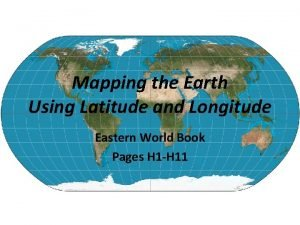 Mapping the Earth Using Latitude and Longitude Eastern