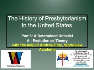 with the help of Andrew Frye Worldview Academy