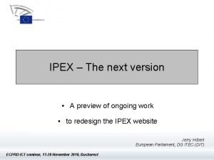 IPEX The next version IPEX The next version