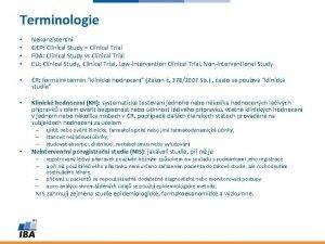 Terminologie Nekonzistentn GCP Clinical Study Clinical Trial FDA