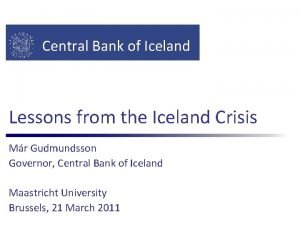 Central Bank of Iceland Lessons from the Iceland