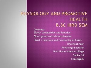 Contents Blood composition and function Blood group and