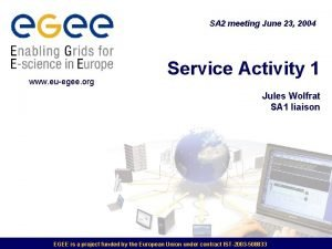SA 2 meeting June 23 2004 www euegee