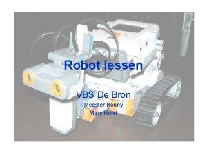 Robot lessen VBS De Bron Meester Ronny Marc