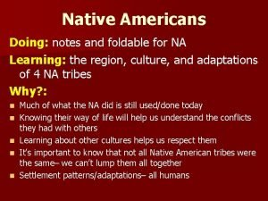 Native Americans Doing notes and foldable for NA