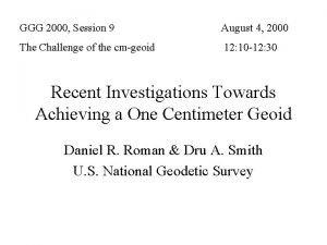 GGG 2000 Session 9 August 4 2000 The