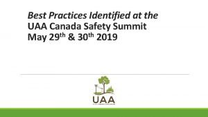 Best Practices Identified at the UAA Canada Safety