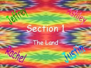 Section 1 The Land Vocabulary Contiguous referring to