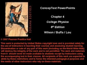 Concep Test Power Points Chapter 4 College Physics
